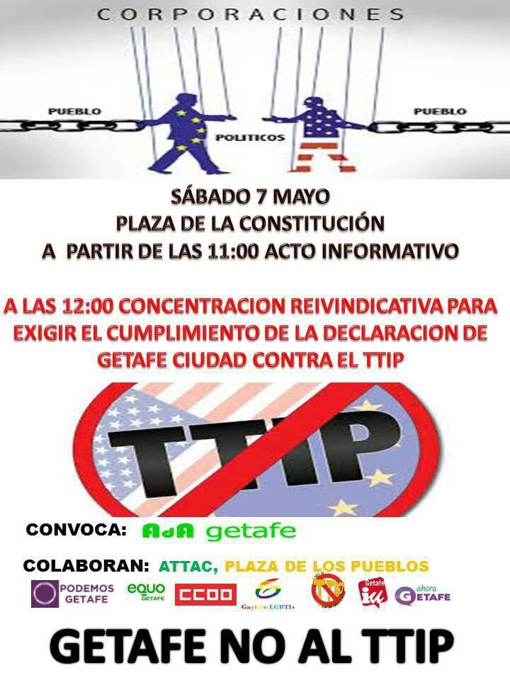 Getafe, ciudad contra el TTIP. Concentración reivindicativa (Sábado 7 Mayo)