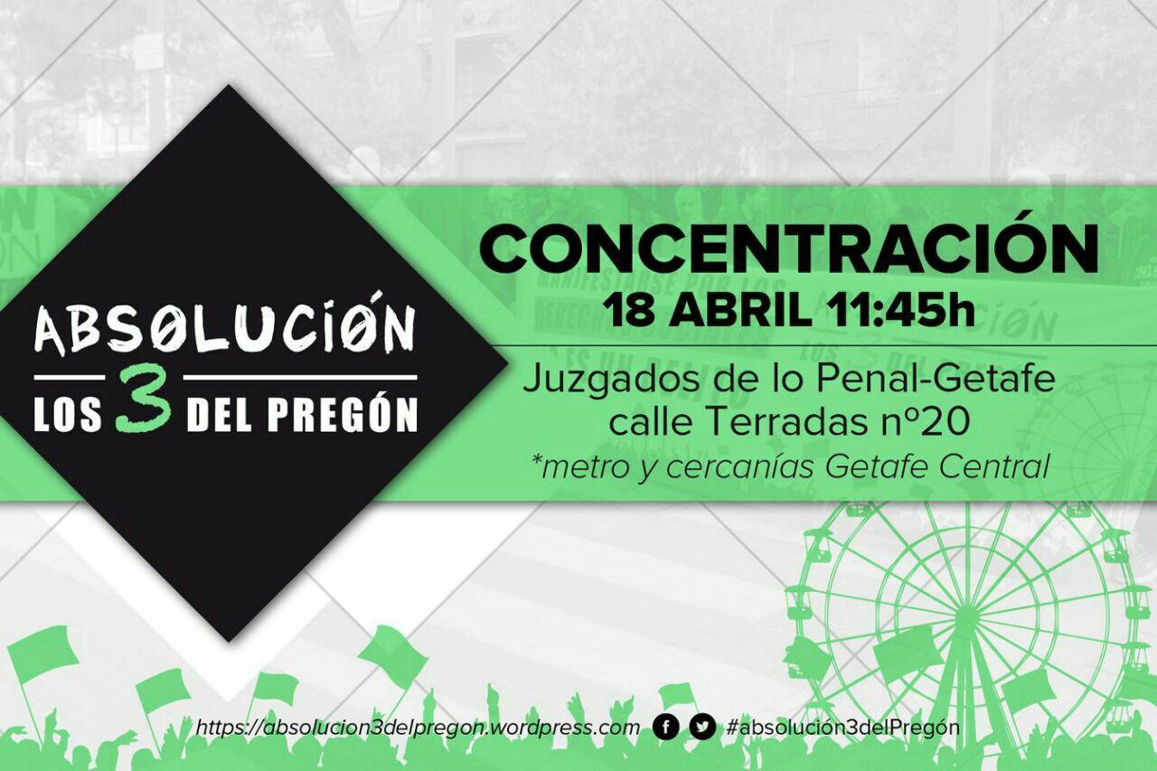 """Absolución de """"Los 3 del Pregón"""". Concentración 18 abril frente a los juzgados de Getafe, 11:45 horas"""