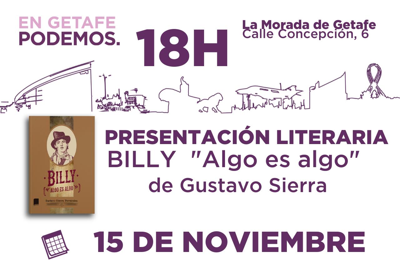 Presentación del libro Billy «algo es algo» de Gustavo Sierra en La Morada