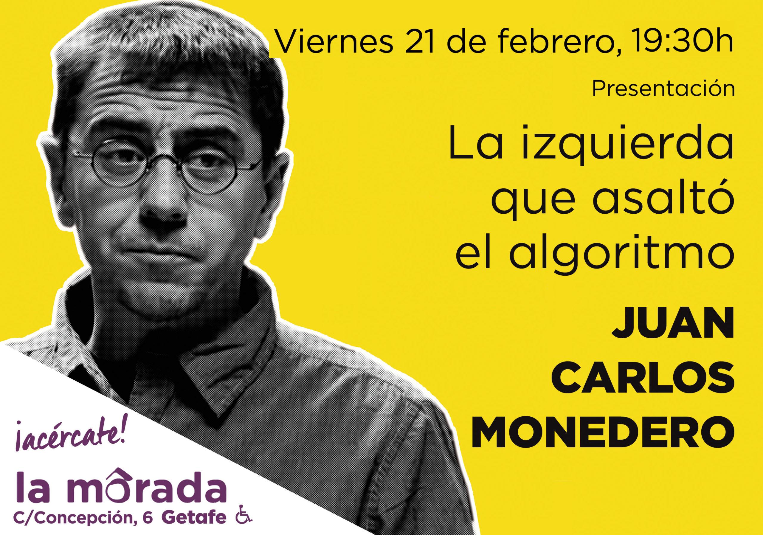 """Juan Carlos Monedero presenta su libro """"La izquierda que asaltó el algoritmo"""" en Getafe"""