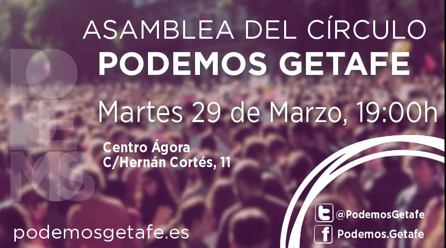 Asamblea Círculo Podemos de Getafe: martes 29 de marzo