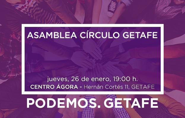 Asamblea Círculo de Getafe, jueves 26 de enero