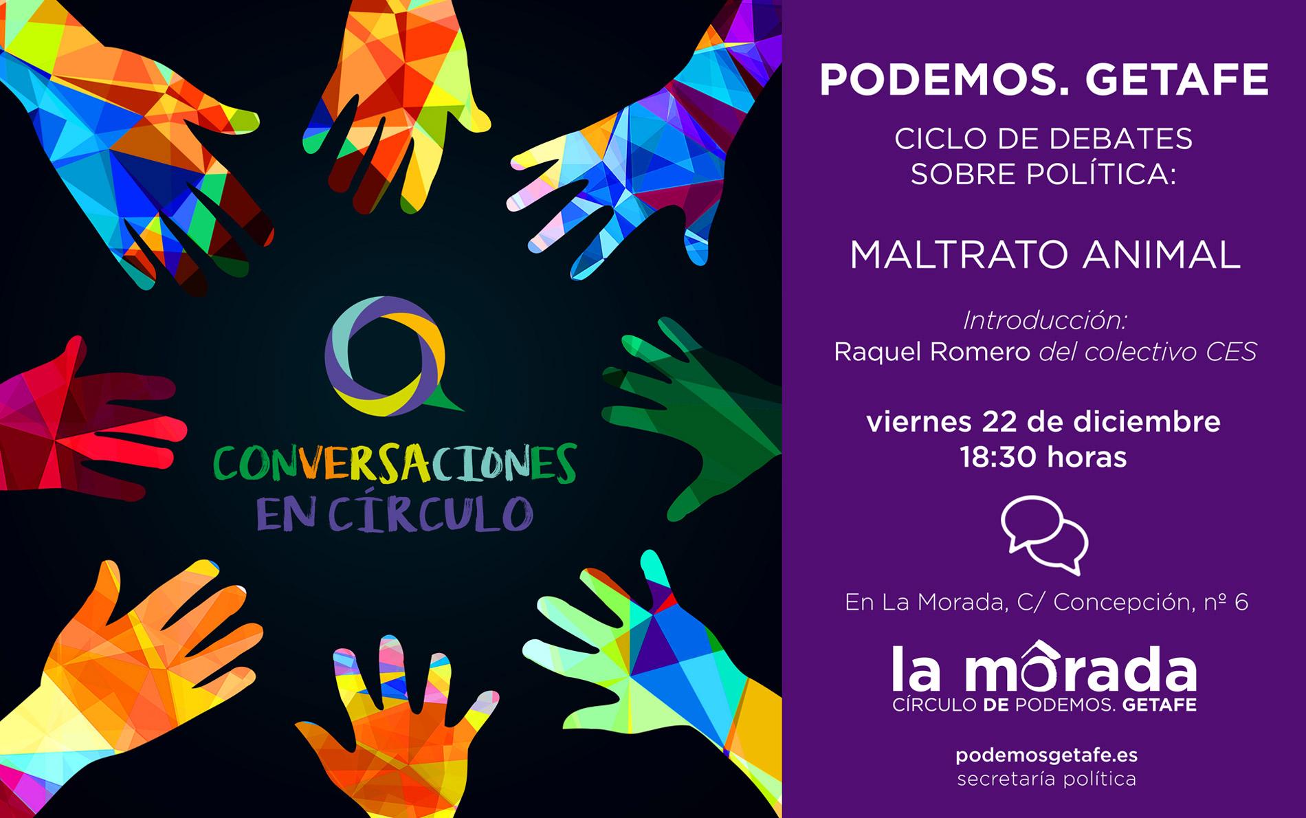 Debate sobre «Maltrato animal», el viernes 22 de diciembre en La Morada de Getafe