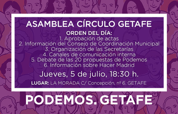 Asamblea Círculo de Getafe: 5 de julio