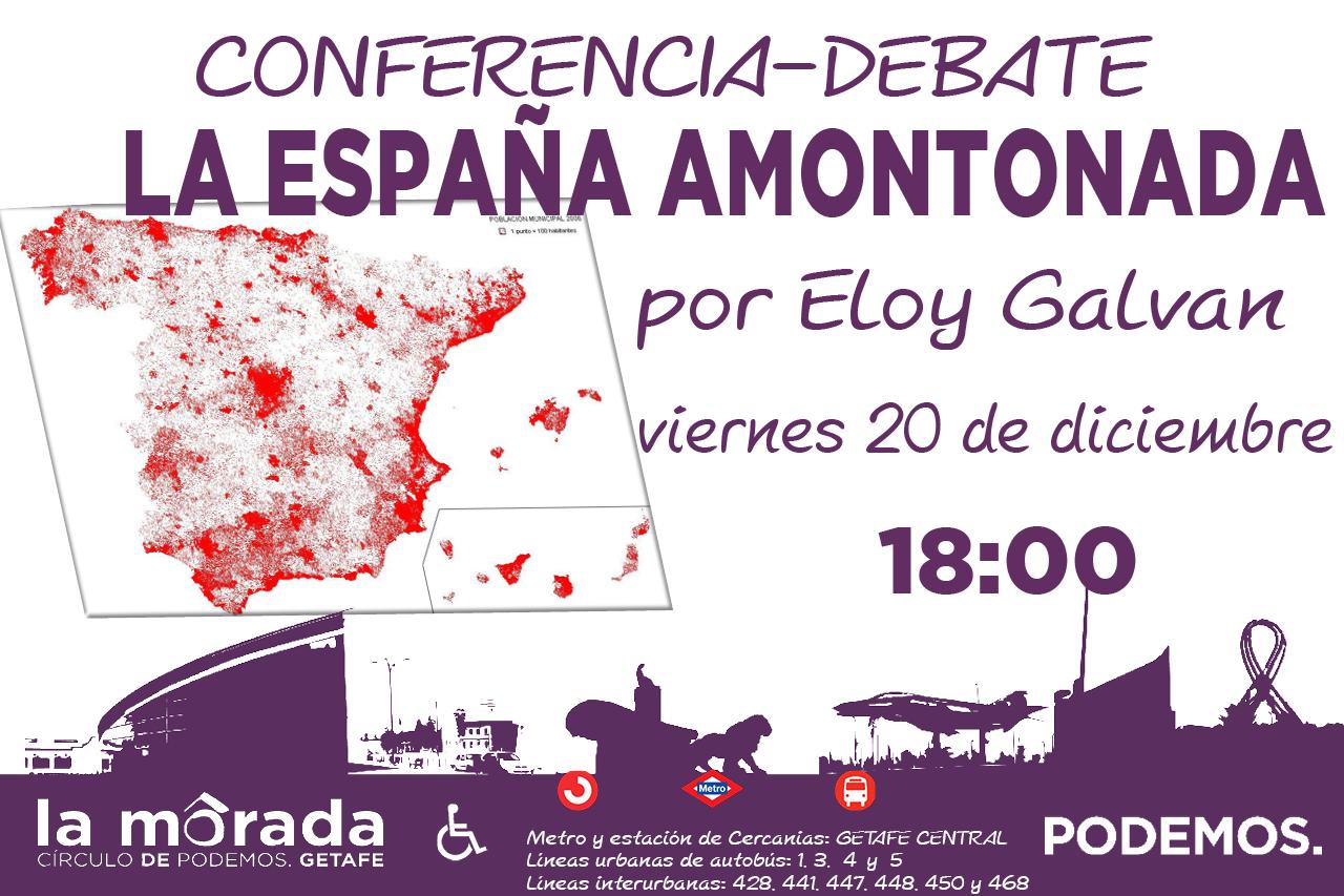 Conferencia y Debate sobre La España Amontonada en La Morada de Getafe